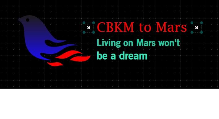 CBKM To Mars